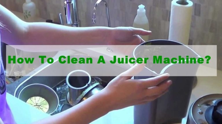 How To Clean A Juicer Machine & Plastic Parts?