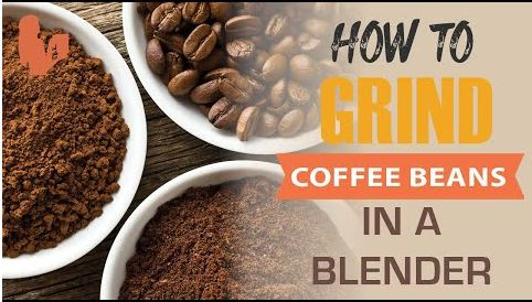 How To Grind Coffee Beans In A Blender?